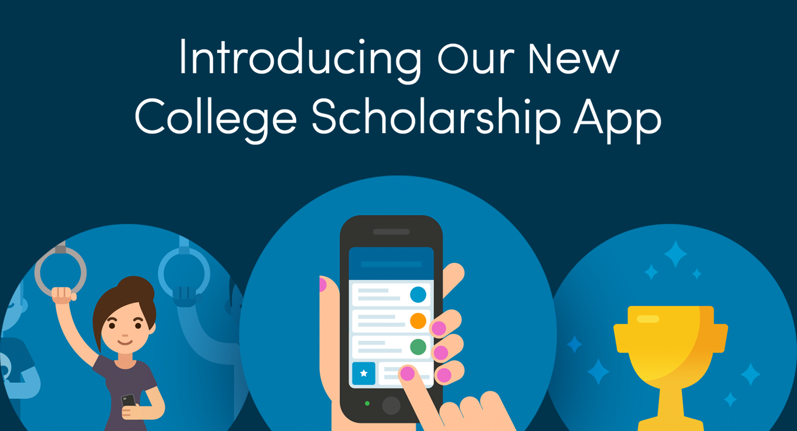 Introducing Our New College Scholarship App