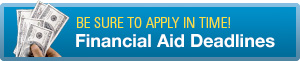 Financial Aid Deadlines